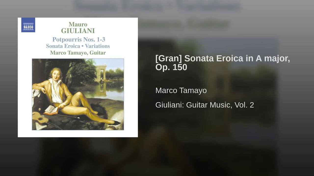 マルコ・タマヨが弾くジュリアーニの『ソナタ・エロイカ』 鮮やかでドラマチックな快演