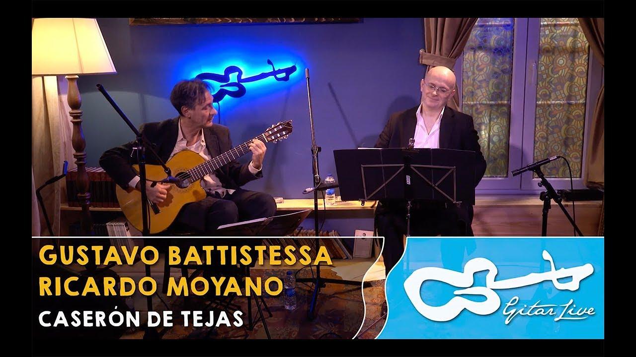 リカルド・モヤーノが弾く『CASERON DE TEJAS』 グスタヴォ・バティステッサとの共演