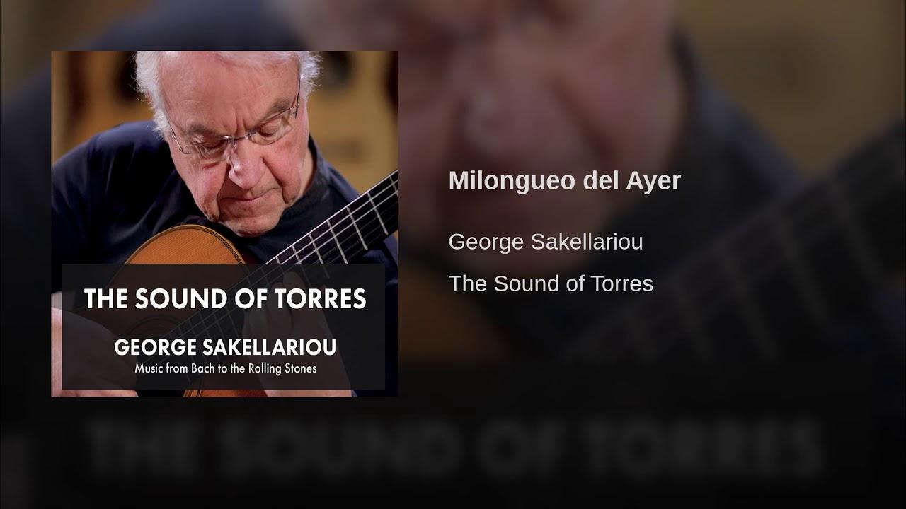 ジョージ・サケラリオウが弾くフルーリーの『Milongueo del Ayer』